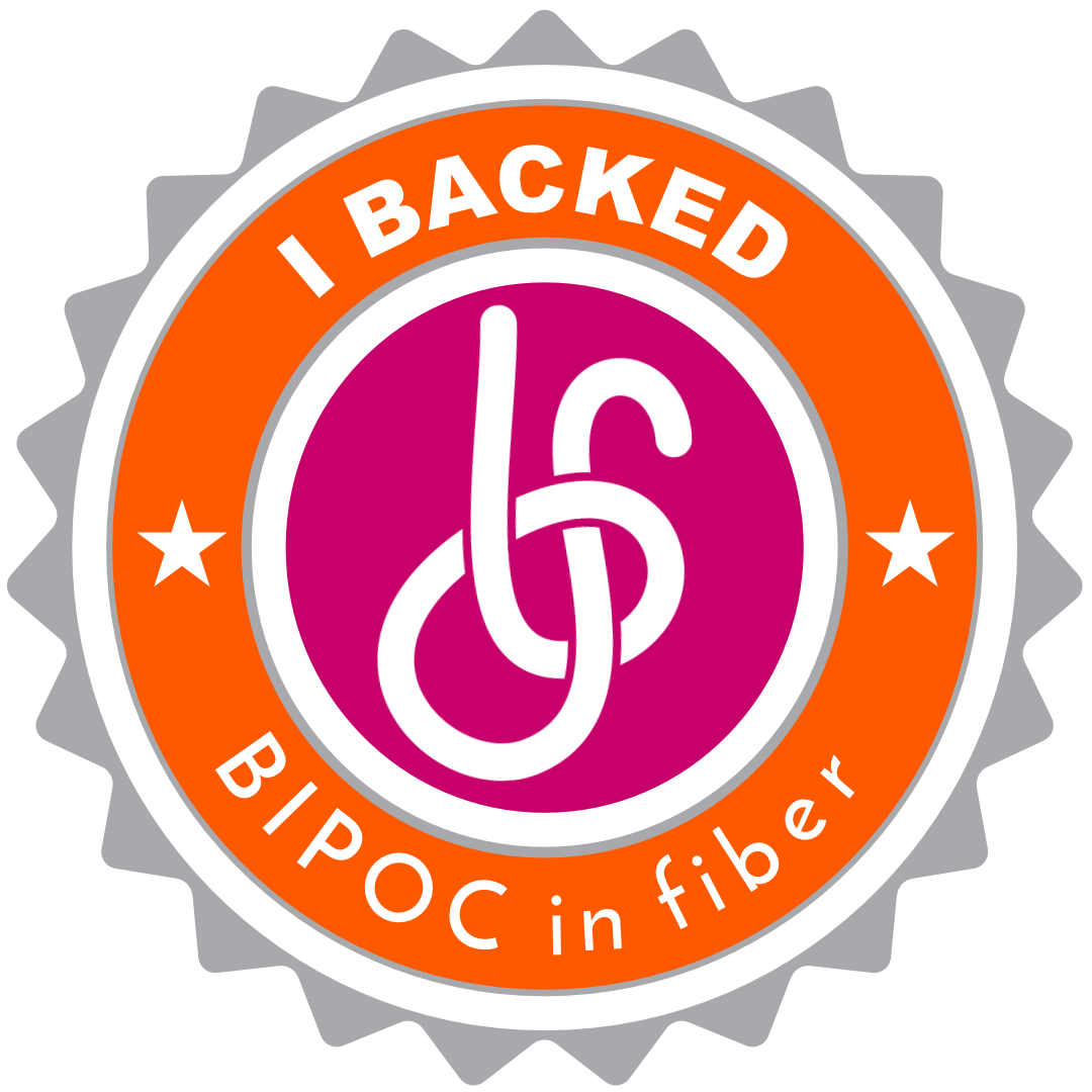 "Badge reading, ""I backed BIPOC in fiber"""